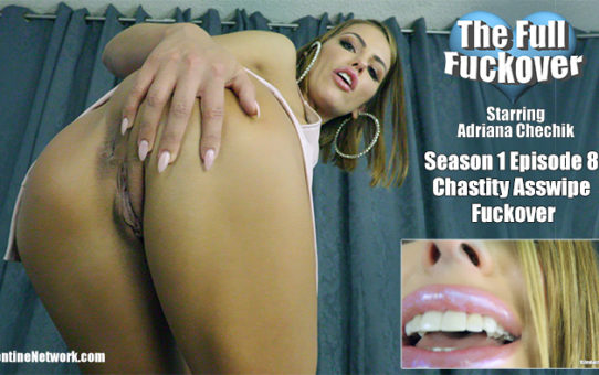 Chastity Asswipe Fuckover 8. The Full Fuckover (season 1 episode 8)