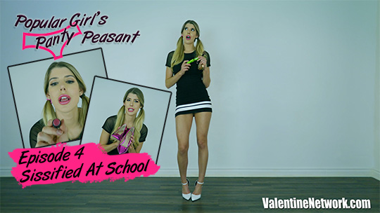 Popular Girl's Panty Peasant (episode 3) Sissified At School