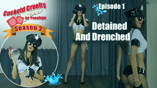 Cuckold Cruelty (Season 2 episode 1) Detained And Drenched