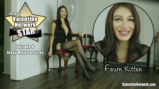 Sissy Maid Services, VN Star - Fawn Kitten (Episode 6)
