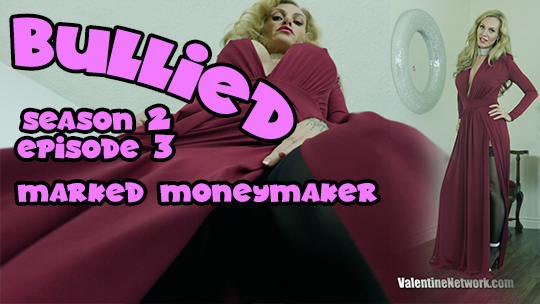 Bullied (Season 2, Episode 3) Marked Money-Maker