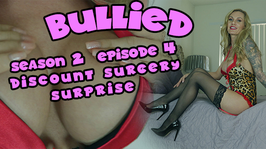 Bullied (Season 2, Episode 4) Discount Surgery Surprise