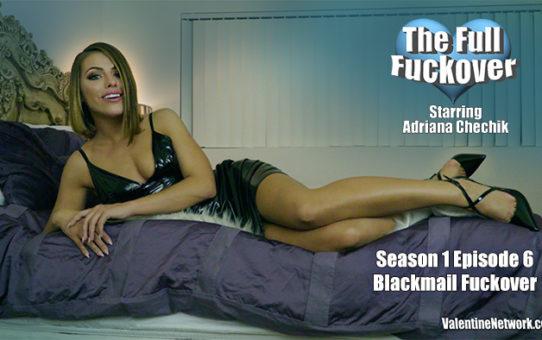 Blackmail Fuckover. The Full Fuckover (season 1 episode 6)
