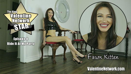 Ride It At My Party, VN Star - Fawn Kitten (Episode 8)
