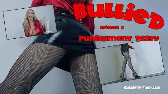 Bullied (Episode 3) Punishment Party